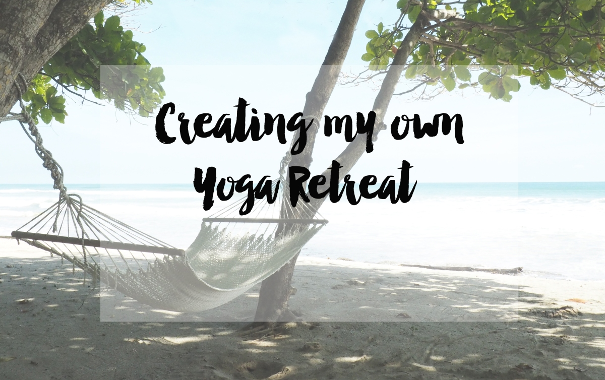 Creating my own yoga retreat